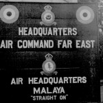 * Noticeboard of Air Command Far East H.Q. and Air H.Q. 'Malaya'.